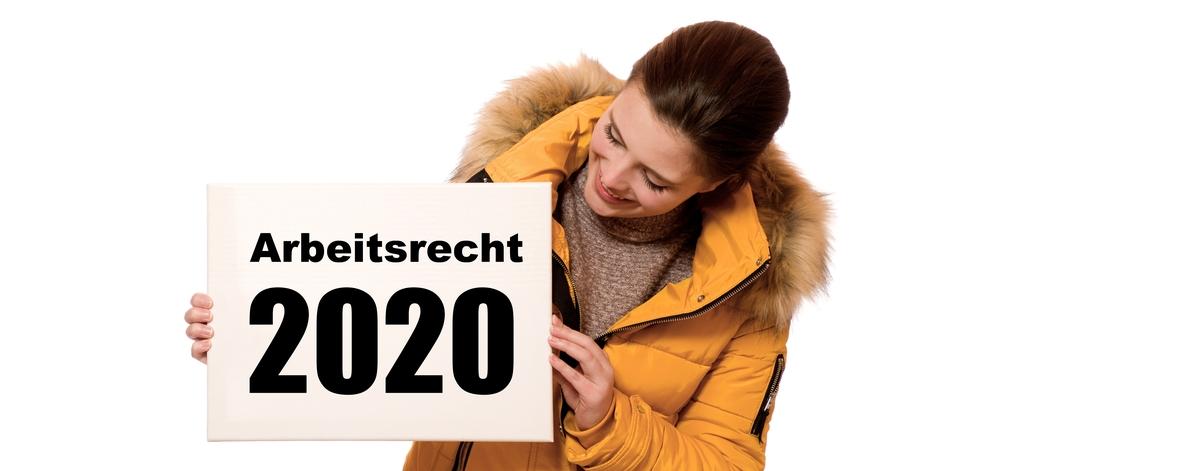 Das Jahr 2020 im Arbeitsrecht: Wichtige Änderungen im Überblick